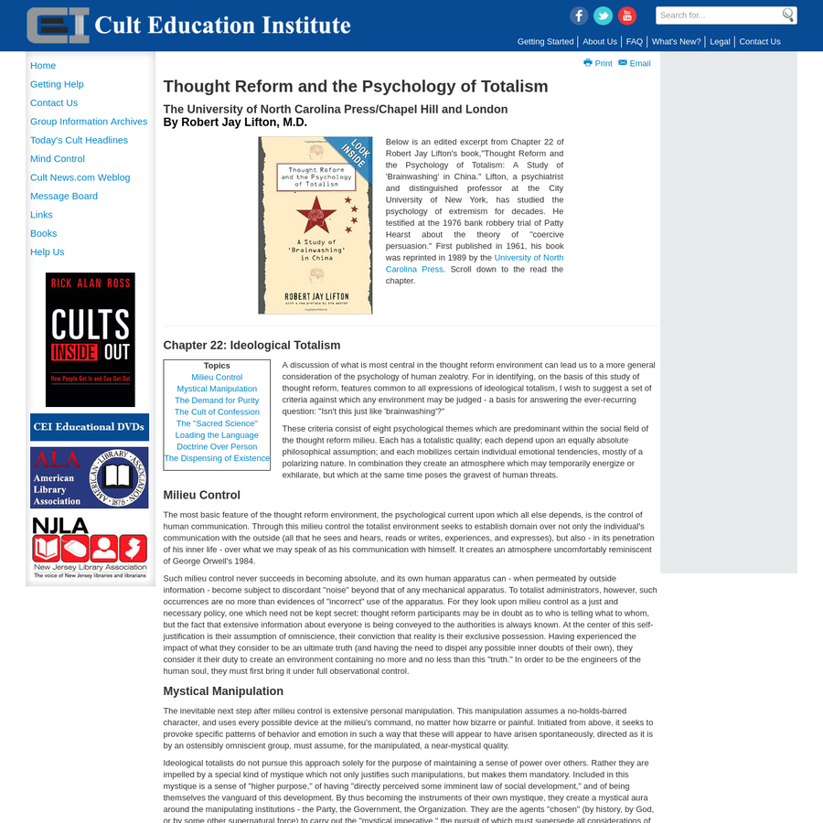 An Internet archive of information about cults, destructive cults, controversial groups and movements. The Cult Education Institute (CEI), formerly known as the Ross Institute of New Jersey, is a nonprofit public resource with a vast archive that contains thousands of individual documents.