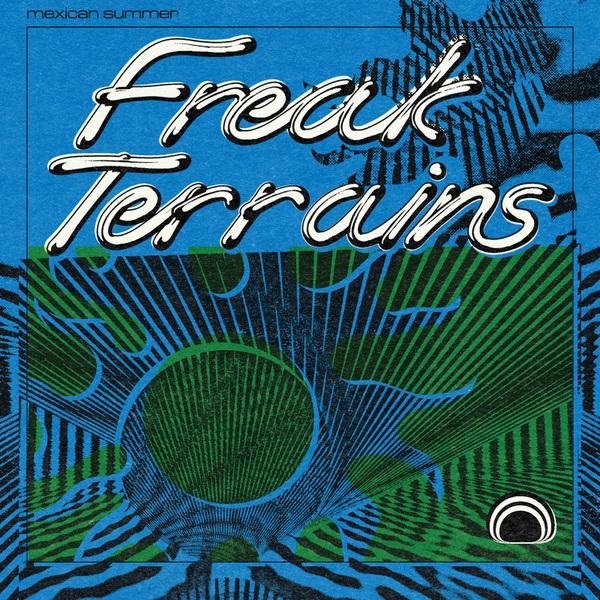 Freak Terrains by Robert Beatty