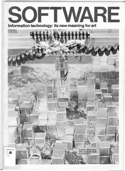 Software: Information Technology: Its New Meaning for Art, 1970