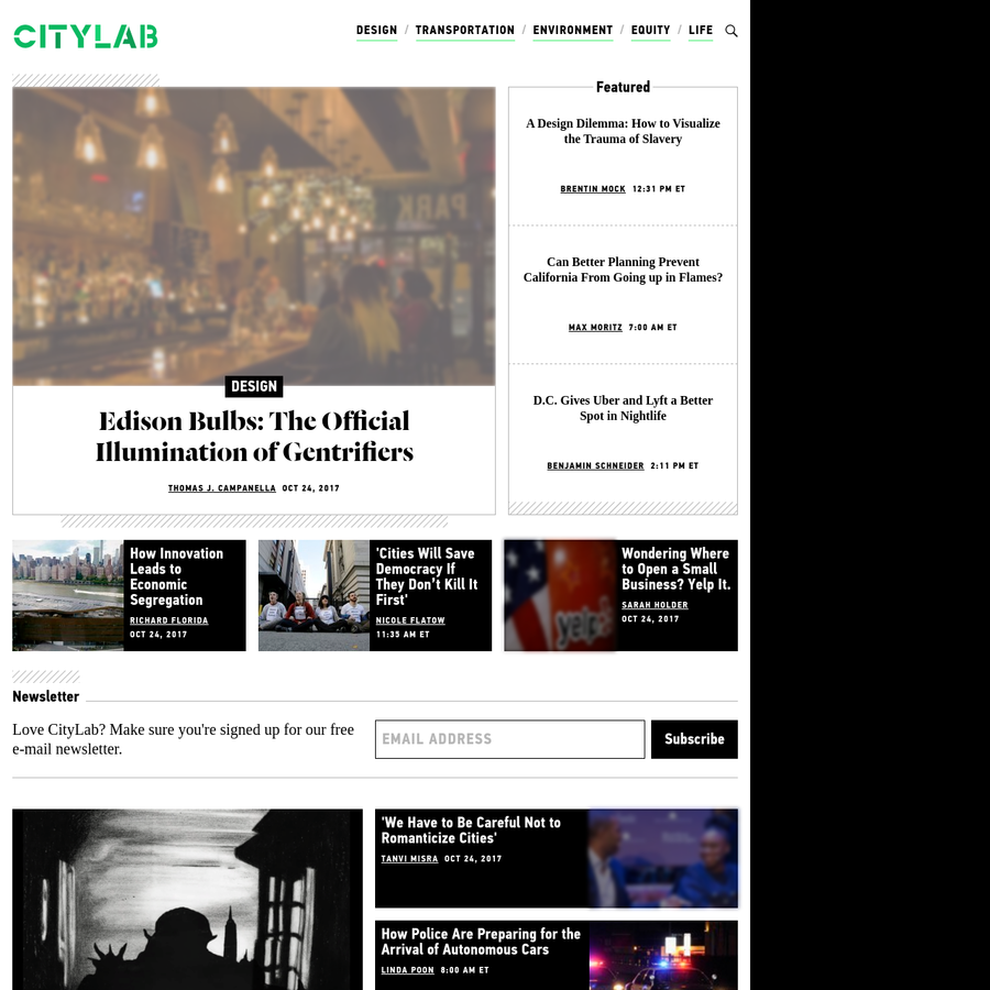 Through original reporting, sharp analysis, and visual storytelling, CityLab informs and inspires the people who are creating the cities of the future-and those who want to live there.