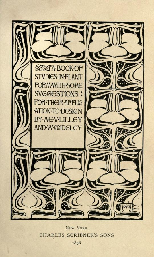 A book of studies in plant form with some suggestions for their application to design by Lilley, A. E. V; Midgeley, W