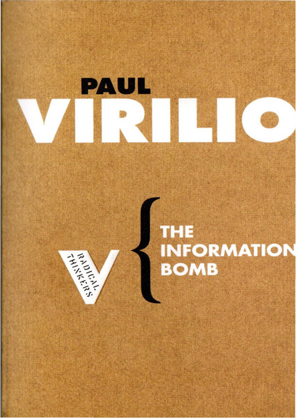 Virilio, Paul_The Information Bomb (2000)