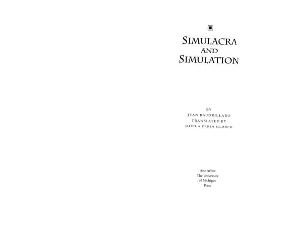 Simulacra and Simulation, Jean Baudrillard