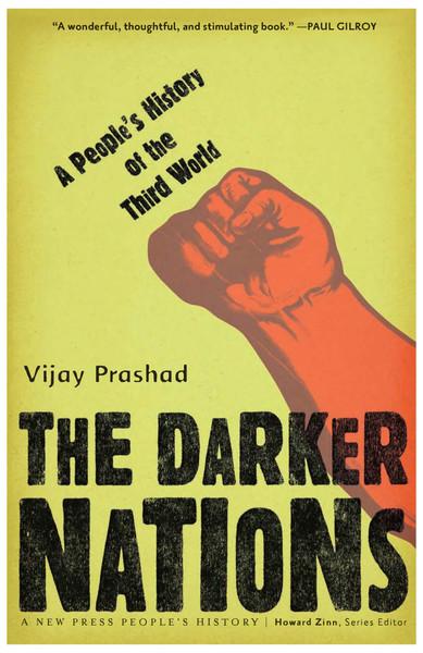 Darker Nations, Vijah Prashad