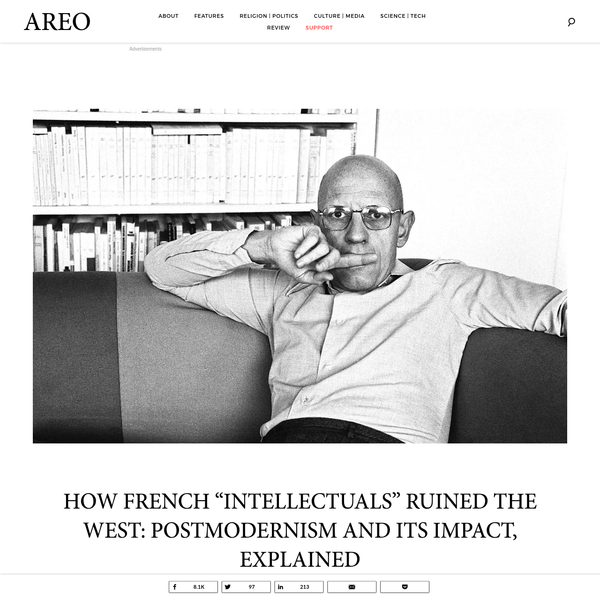 How French 'Intellectuals' Ruined the West: Postmodernism and Its Impact, Explained