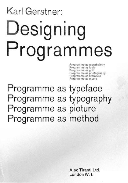Karl Gerstner - Designing Programmes