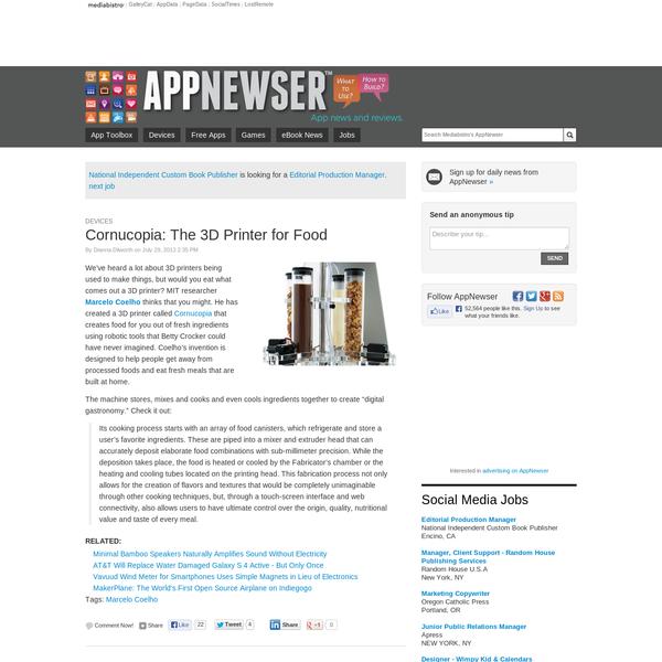 Cornucopia: The 3D Printer for Food