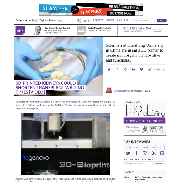 3D-Printed Kidneys Could Shorten Transplant Waiting Times [Video] - PSFK