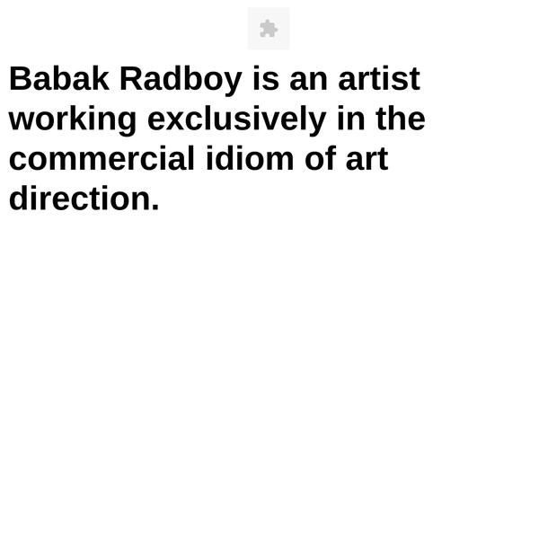 Portfolio, Babak Radboy