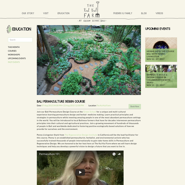 Bali Permaculture Design Course at The Kul Kul Farm