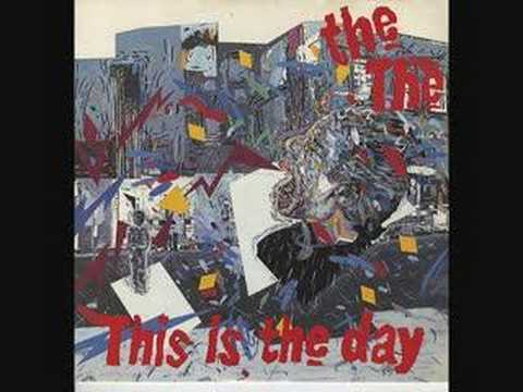 """The The - """"This Is The Day"""""""