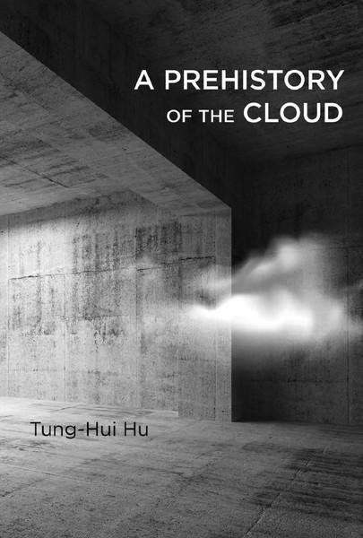 tunghui-hu-a-prehistory-of-the-cloud-1.pdf
