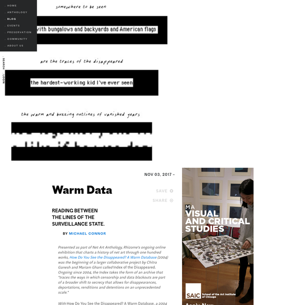 """a 2004 commission for the digital art organization Turbulence.org, Ghani put forth a concept of """"warm data""""-affective information that could not be used by the state."""