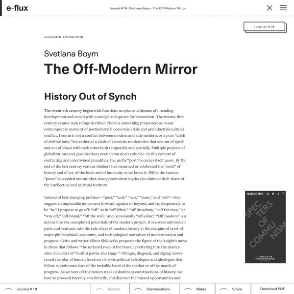 The Off-Modern Mirror - Journal #19 October 2010 - e-flux
