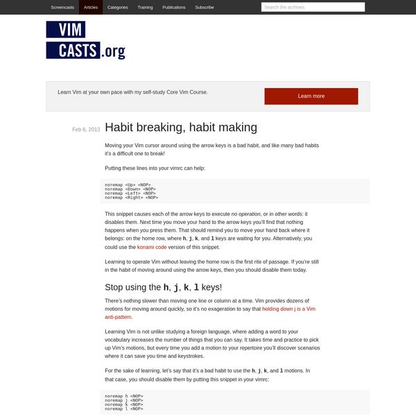 Habit breaking, habit making