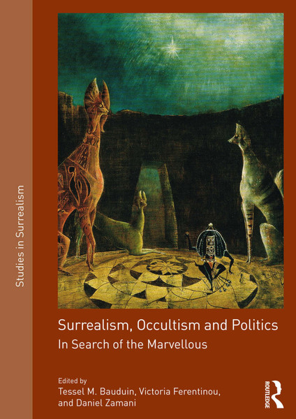 tessel-m-bauduin-surrealism-occultism-and-politics-in-search-of-the-marvellous.pdf
