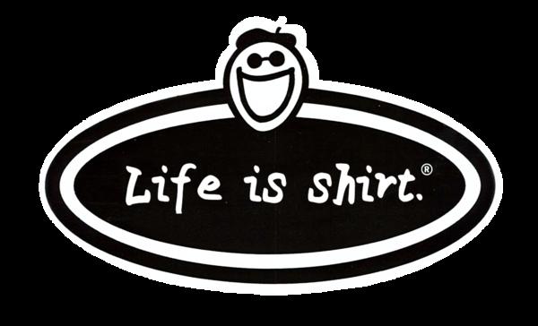 Life Is Shirt