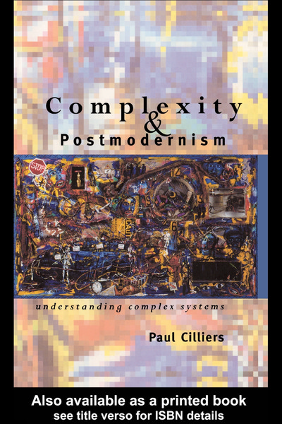 Paul-Cilliers-Complexity-and-Postmodernism.pdf
