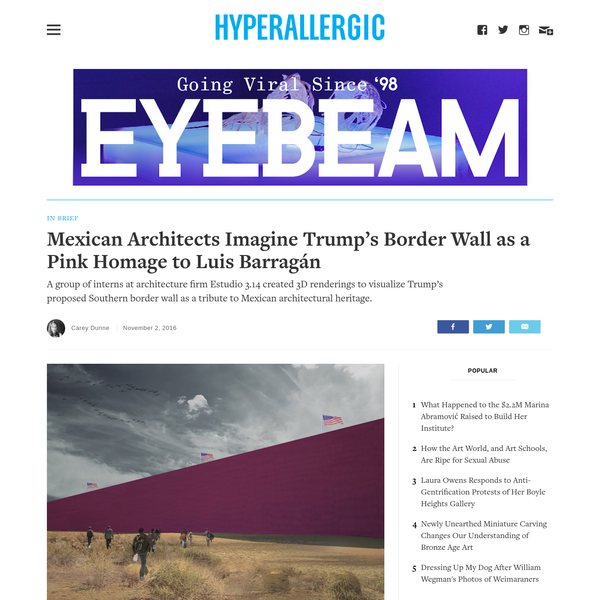 """A group of interns at architecture firm Estudio 3.14 created 3D renderings to visualize Trump's proposed Southern border wall as a tribute to Mexican architectural heritage. As many people are , Donald Trump, despite claiming to have """"the best words,"""" tends to use the same handful of adjectives over and over again, like a malfunctioning evil robot."""