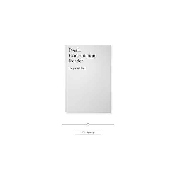 Poetic Computation: Reader