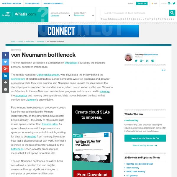 What is von Neumann bottleneck? - Definition from WhatIs.com