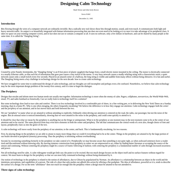 Weiser M and Seely Brown J (Xerox PARC), Designing Calm Technology (1995)