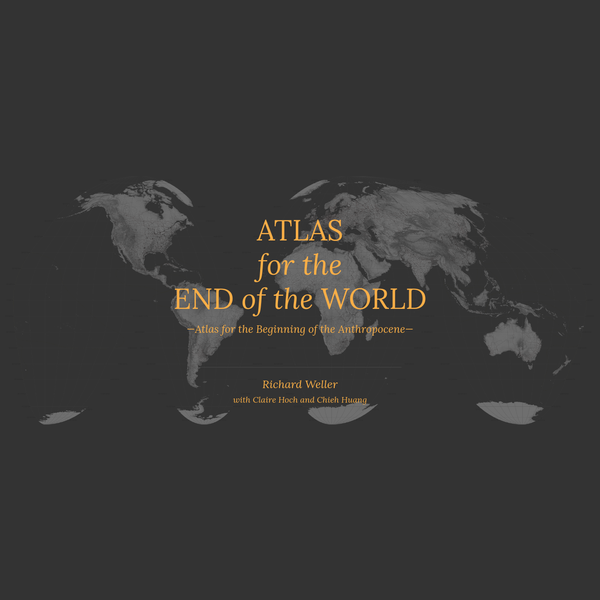 Atlas for the End of the World