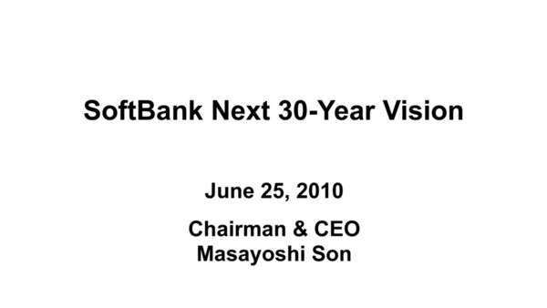 SoftBank Next 30-Year Vision