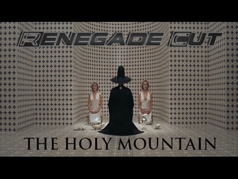 The Holy Mountain - Renegade Cut