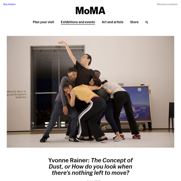 Yvonne Rainer: The Concept of Dust, or How do you look when there's nothing left to move? | MoMA