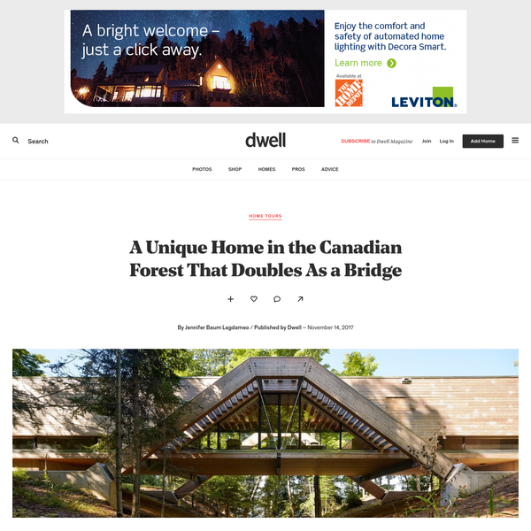 A Unique Home in the Canadian Forest That Doubles As a Bridge