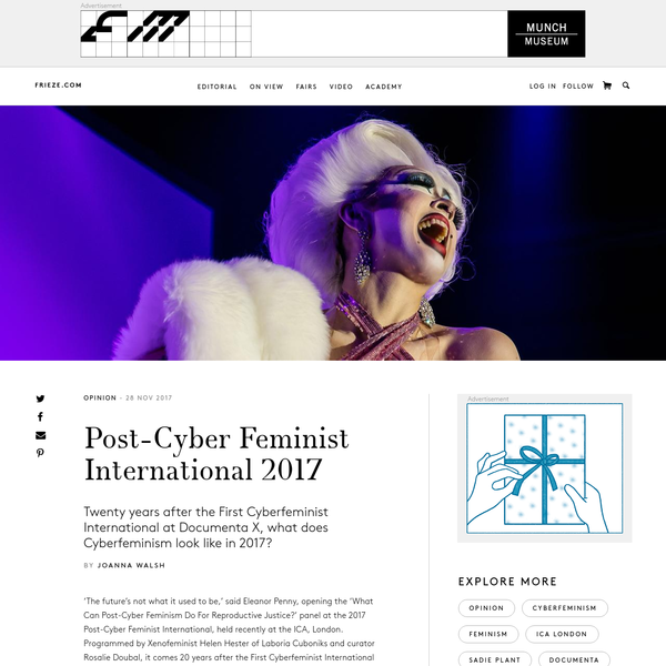 'The future's not what it used to be,' said Eleanor Penny, opening the 'What Can Post-Cyber Feminism Do For Reproductive Justice?' panel at the 2017 Post-Cyber Feminist International, held recently at the ICA, London. Programmed by Xenofeminist Helen Hester of Laboria Cuboniks and curator Rosalie Doubal, it comes 20 years after the First Cyberfeminist International took place at Documenta X in Kassel, in 1997.