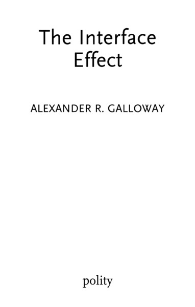Galloway-Interface-Effect-excerpt.pdf