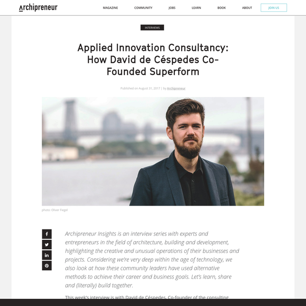 Archipreneur Insights is an interview series with experts and entrepreneurs in the field of architecture, building and development, highlighting the creative and unusual operations of their businesses and projects. Considering we're very deep within the age of technology, we also look at how these community leaders have used alternative methods to achieve their career and business goals.