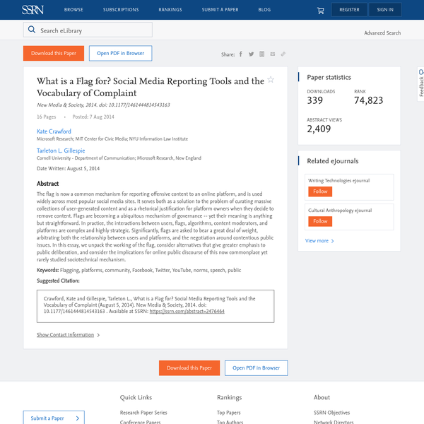 What is a Flag for? Social Media Reporting Tools and the Vocabulary of Complaint by Kate Crawford, Tarleton Gillespie :: SSRN