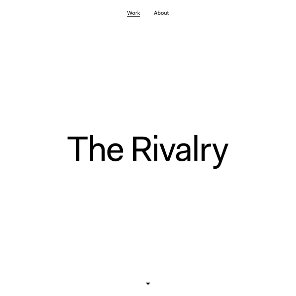 The Rivalry is an independent, collaborative design studio. Together we create engaging experiences with clients who champion the potential of design.