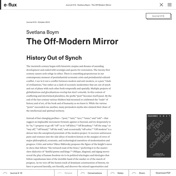 """Off modern is not a lost """"ism"""" from the ruined archive of the avant-garde. Neither is it merely a new brand in the fast-paced market of current artistic derivatives."""