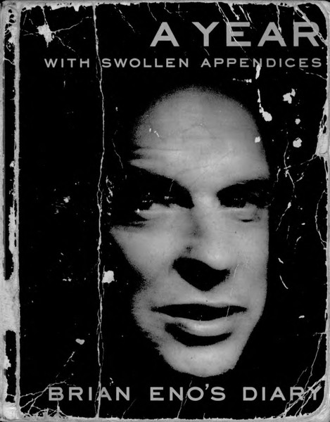 A_Year_With_Swollen_Appendices_Brian_Enos_Diary.pdf