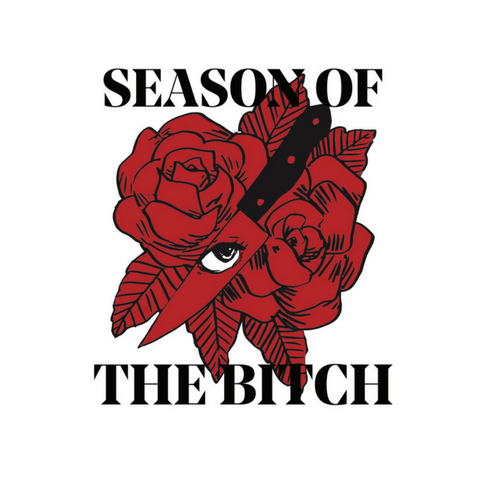 Season of the Bitch