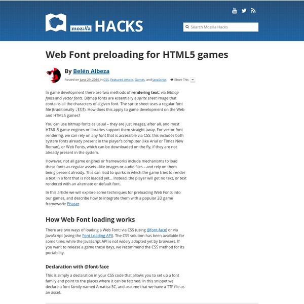 Web Font preloading for HTML5 games - Mozilla Hacks - the Web developer blog