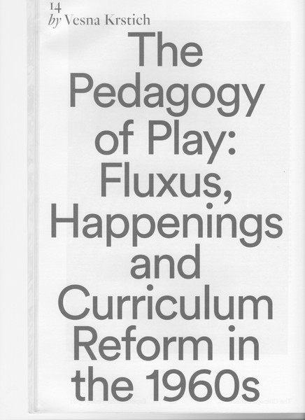 The-Pedagogy-of-Play-Fluxus-Happenings-and-Curriculum-Reform-in-the-1960s.pdf