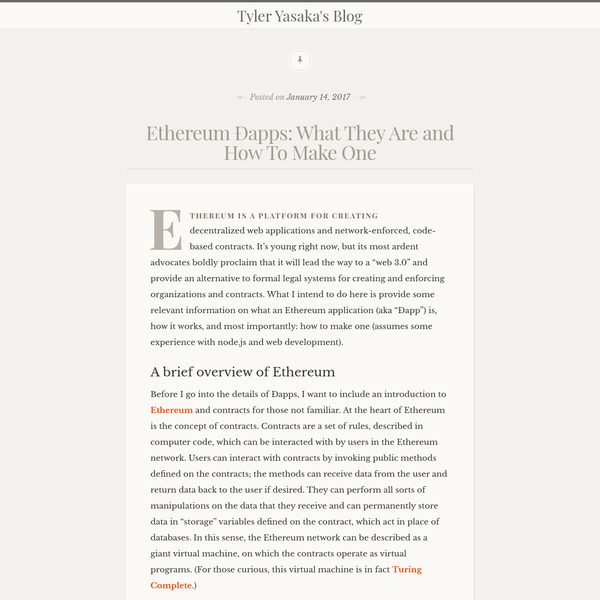 Tyler Yasaka's Blog * Ethereum Ðapps: What They Are and How To Make One