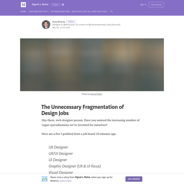 The Unnecessary Fragmentation of Design Jobs - Signal v. Noise