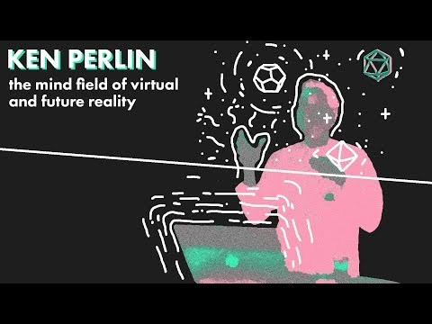 Ken Perlin on the mind field of virtual and future reality @ Gamelier