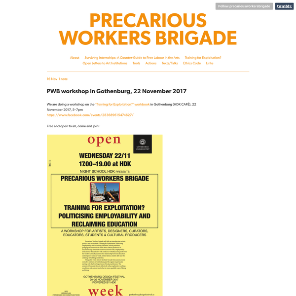 The following interview with the Precarious Workers Brigade (PWB) reflects on the theme of collaboration in relation to work, the creative industries and Higher Education. As the PWB outline in their book Training for Exploitation? Politicising Employability & Reclaiming Education, a resource for students, teachers and cultural workers, exploitative labour conditions in the arts are often obscured by claims that celebrate autonomous and independent work.