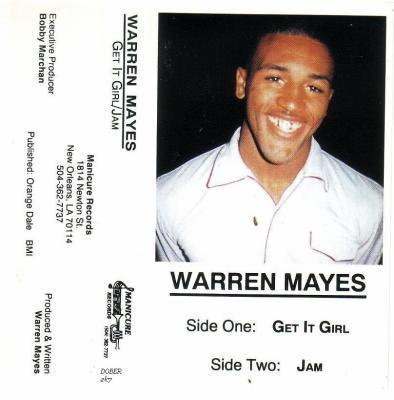 WARREN MAYES - GET IT GIRL/JAM