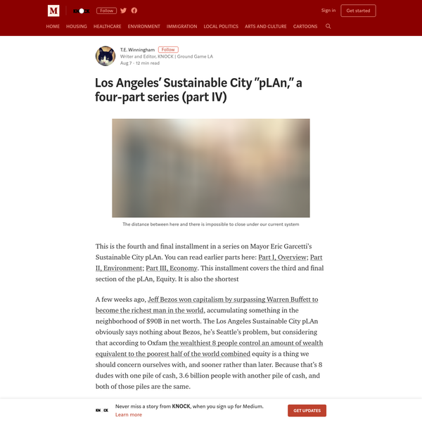 This is the fourth and final installment in a series on Mayor Eric Garcetti's Sustainable City pLAn. You can read earlier parts here: Part I, Overview; Part II, Environment; Part III, Economy. This installment covers the third and final section of the pLAn, Equity.