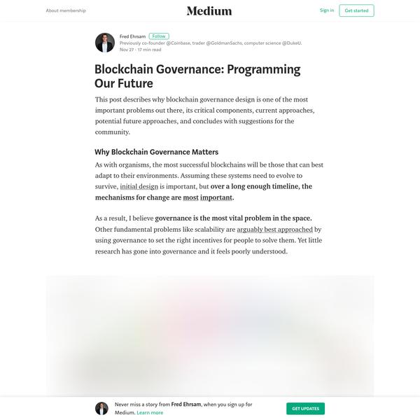 Blockchain Governance: Programming Our Future - Fred Ehrsam - Medium
