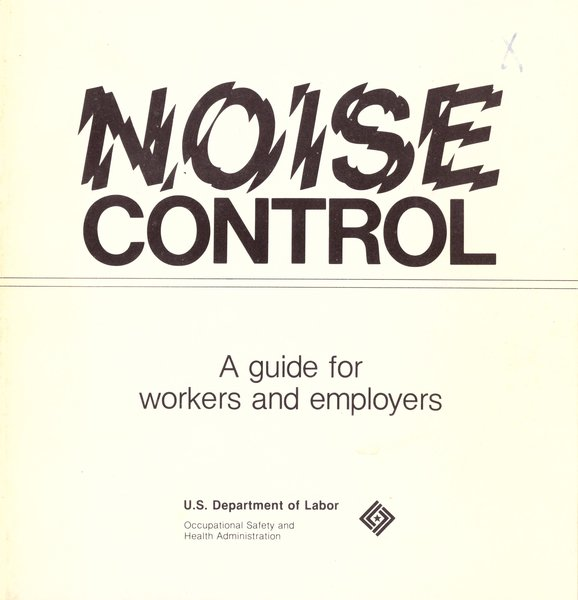 Noise Control: A guide for workers and employers