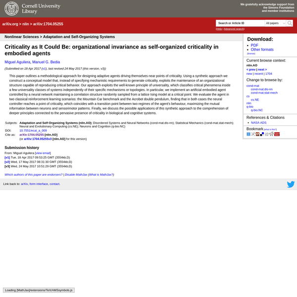 [1704.05255] Criticality as It Could Be: organizational invariance as self-organized criticality in embodied agents